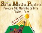 Semana missionária terá programação especial com as Santas Missões Populares, com início neste sábado dia 20.