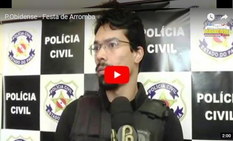 Assista a entrevista concedida ao Portal Obidense do delegado de Polícia Civil de Óbidos Dr. Thiago sobre a Operação Festa de Arromba