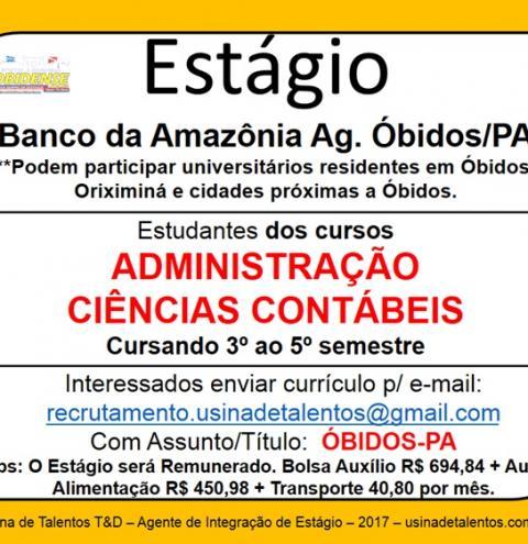 O banco da Amazônia agência de Óbidos, oferece estágio para estudantes
