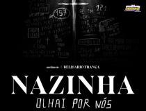 Cinema - ''Nazinha, Olhai Por Nós''   Portal Obidense