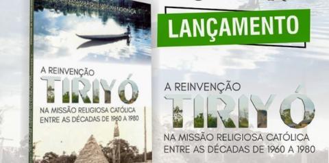 A reinvenção Tiriyó na missão religiosa católica entre as décadas de 1960 a 1980 por Joanan Marques de Mendon | Portal Obidense