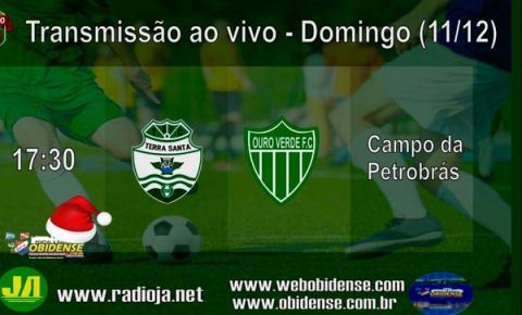 Rádio Obidense irá transmitir neste domingo as 17:30 (Manaus) jogo entre Terra Santa x Ouro Verde valendo pelo Peladão