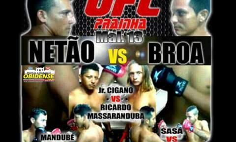 O povo Praiense já está aguardando o mega evento de UFC que acontecerá sábado 13, na sua segunda edição.