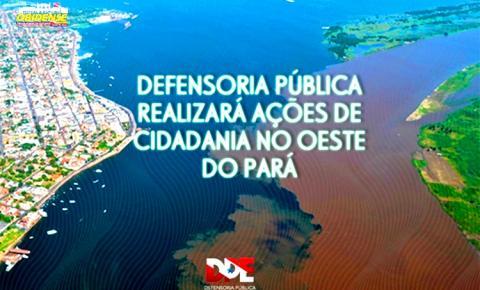 Óbidos receberá nos dias 30 e 31 de agosto a ação de Cidadania da Defensoria Pública do Estado do Pará