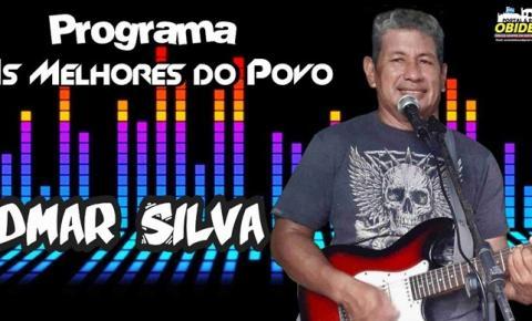 Nesta segunda-feira (30) o convidado do Programa As Melhores do Povo será o Obidense Edmar Silva