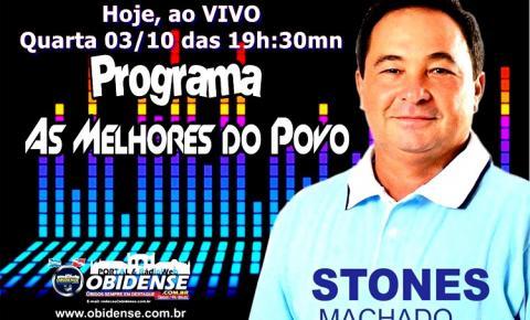 O programa As Melhores do Povo, fará sabatina com o candidato a deputado estadual Stone Machado