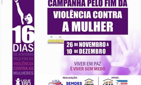 """Nesta segunda 26, começa a campanha denominada """"16 dias de ativismo pelo fim da violência contra a mulher"""""""