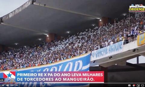 Primeiro Re x PA do ano leva milhares de torcedores ao Mangueirão