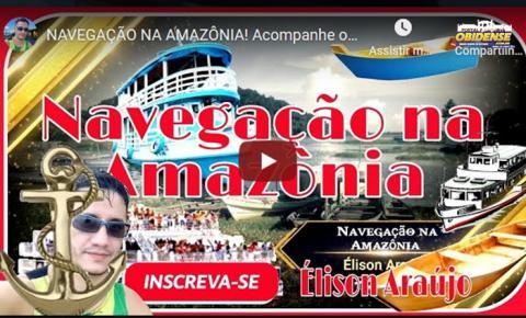 Curta Vídeo - Navegação na Amazônia da canoa ao Ferry Boat | Portal Obidense