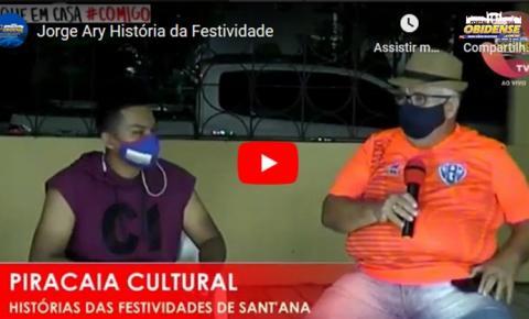 Tente não se emocionar! Jorge Ary, fala da história da festividade de Sant´Ana no programa Piracaia Cultural | Portal Obidense