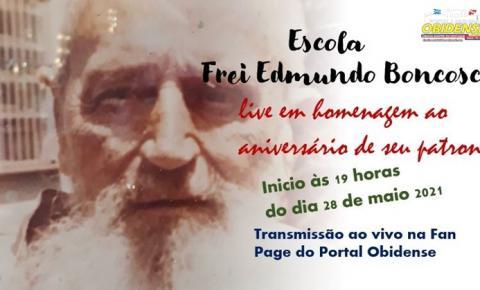 Escola Frei Edmundo Boncosc fará live em homenagem ao aniversário de seu patrono   Portal Obidense