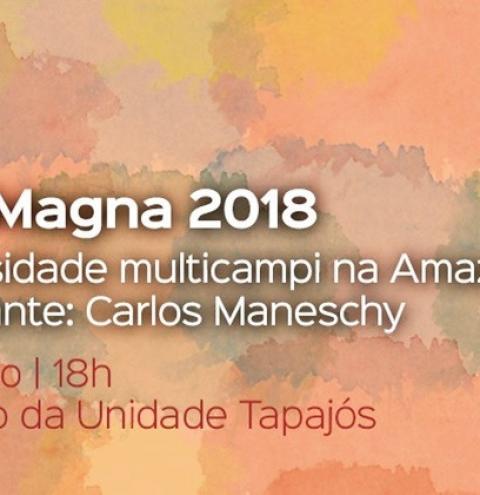 """Ufopa realiza hoje Aula Magna com o tema """"Universidade Multicampi na Amazônia"""""""
